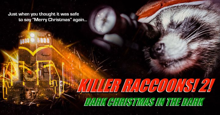 The Filmcraziest Show – Travis Irvine for Killer Raccoons 2: Dark Christmas In the Dark (2020)